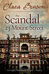 The Scandal at 23 Mount Street (An Angela Marchmont Mystery Book 9) (English Edition) Format Kindle