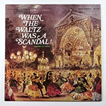 When the Waltz Was a Scandal! Recorded in Austria (Music of Many Lands - Austrian Instrumental)