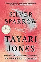 Silver Sparrow Kindle Edition