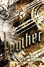 Feather (Angels of Elysium Book 1) (English Edition)
