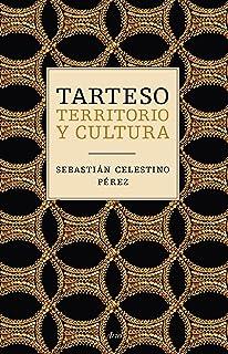 Tarteso: Territorio y cultura