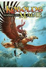 Des Kobolds Handbuch der Magie: Spieltheorie (Kobold-Handbücher) (German Edition) Kindle Edition