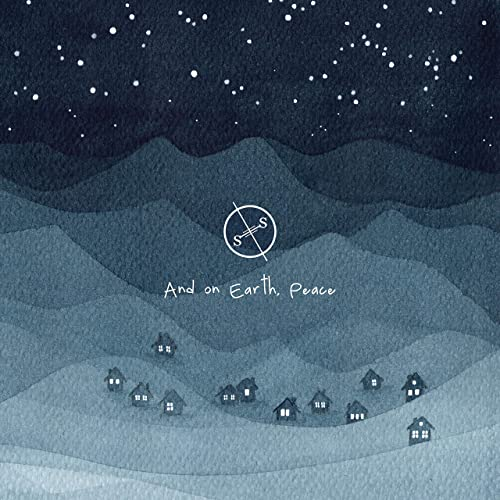 Salt Of The Sound - And on Earth, Peace (2019)