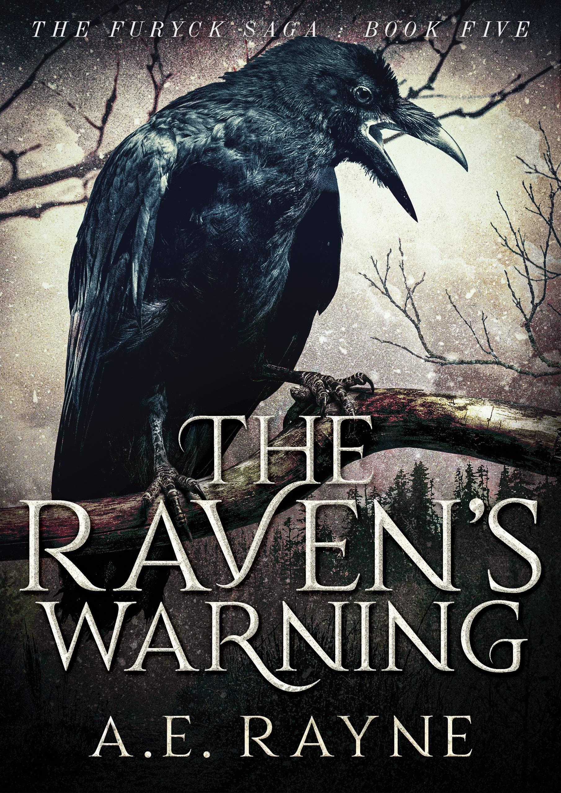The Raven's Warning: An Epic Fantasy Adventure (The Furyck Saga Book 5)