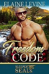 Freedom Code (Sleeper SEALs Book 11) Kindle Edition