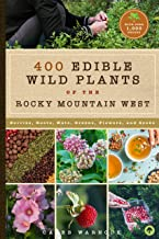 437 Edible Wild Plants of the Rocky Mountain West: Berries, Roots, Nuts, Greens, Flowers, and Seeds PDF