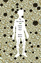 The Boy with the Cuckoo-Clock Heart (Vintage Contemporaries)