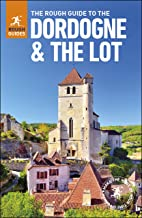 The Rough Guide to The Dordogne & The Lot  (Travel Guide eBook)