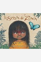 La selva de Zonia (Spanish Edition) Kindle Edition