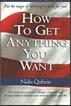 How to Get Anything You Want