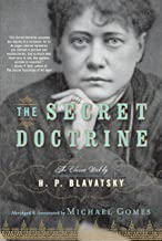 The Secret Doctrine: The Classic Work, Abridged and Annotated
