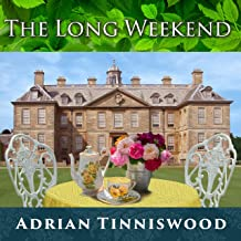 The Long Weekend: Life in the English Country House, 1918-1939