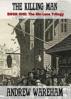 The Killing Man (The Gin Lane Trilogy, Book 1)