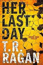 Her Last Day (Jessie Cole Book 1)