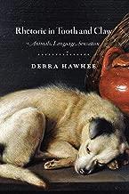 Rhetoric in Tooth and Claw: Animals, Language, Sensation