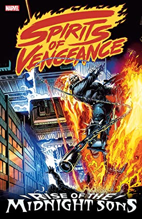 Spirits of Vengeance: Rise of the Midnight Sons (Ghost Rider/Blaze: Spirits of Vengeance (1992-1994)) (English Edition)