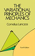 The Variational Principles of Mechanics (Dover Books on Physics Book 4) (English Edition)