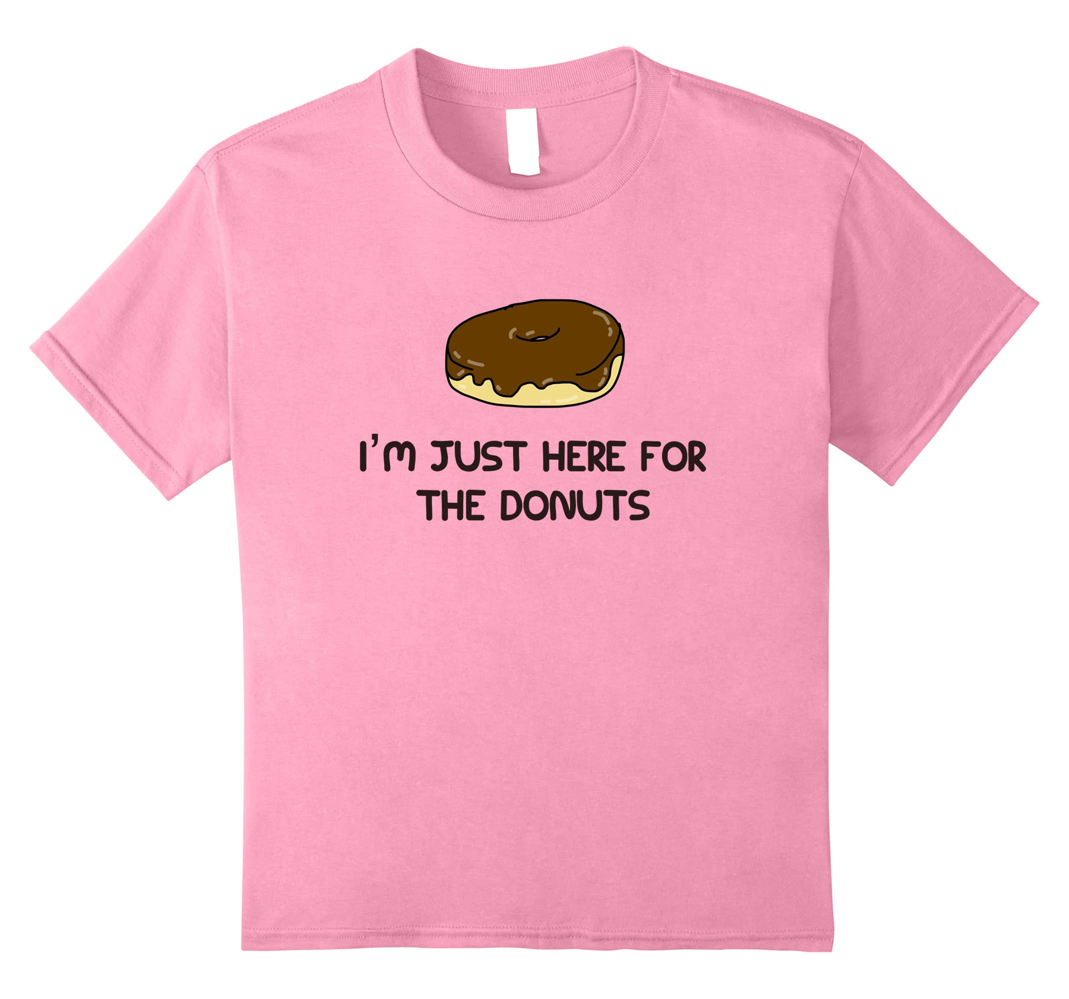 42b214bc Amazon.com: I'm Just Here For The Donuts Funny T-Shirt: Clothing