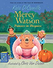 Mercy Watson: Princess in Disguise PDF