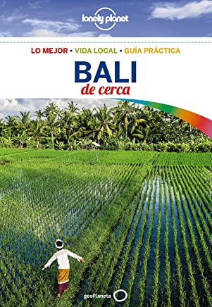 Lonely Planet Bali De Cerca (Travel Guide) (Spanish Edition)