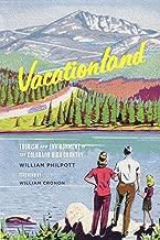 vacationland: سياحة والبيئة في Colorado عالية Country (weyerhaeuser كتب البيئية)