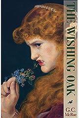 The Wishing Oak: A Fairy Tale Kindle Edition