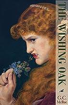 The Wishing Oak: A Fairy Tale