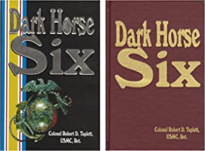 Dark Horse Six: A Memoir of the Korean War, 1950-1951