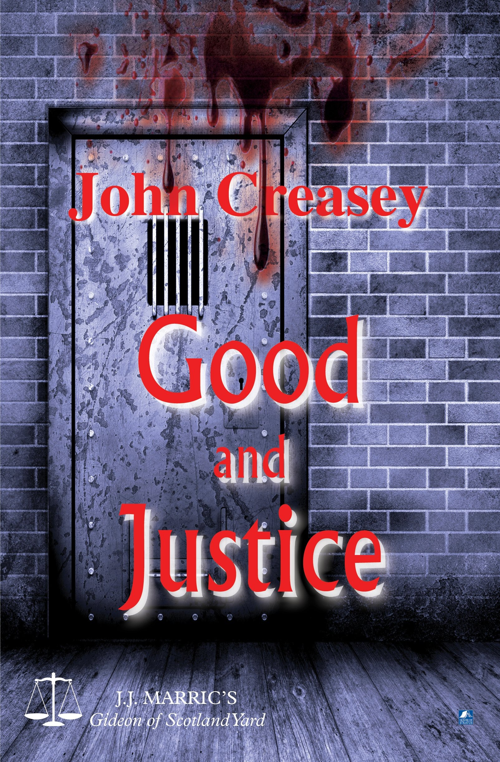 Good and Justice (Gideon of Scotland Yard)