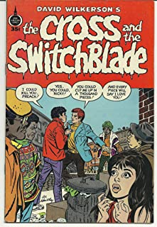 David Wilkerson's The cross and the switchblade (Spire Christian comics)
