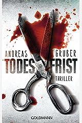 Todesfrist: Maarten S. Sneijder und Sabine Nemez 1 - Thriller (German Edition) Kindle Edition