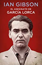El asesinato de García Lorca / The Assassination of Federico García Lorca
