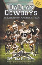 Dallas Cowboys: The Legends of America's Team 2nd Edition (Updated) (Great Texas Line Press)
