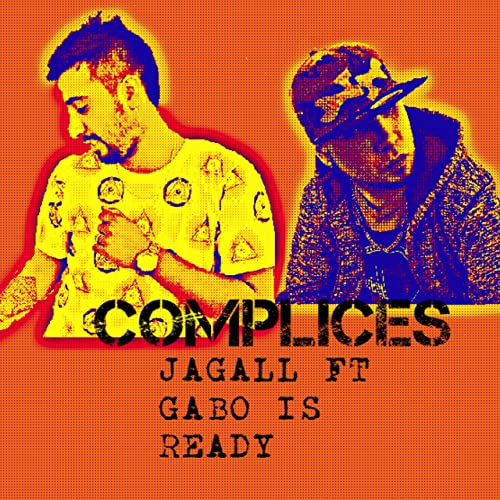 Complices (feat  Gabo Is Ready) by Jagall on Amazon Music - Amazon com