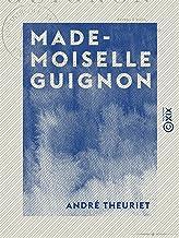 Mademoiselle Guignon (French Edition)
