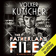 The Fatherland Files: Gareon Rath, Book 4