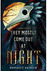 They Mostly Come Out At Night (Yarnsworld) Kindle Edition