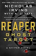 Reaper: Ghost Target: A Sniper Novel (The Reaper Series, 1)