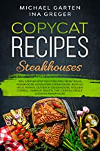 Copycat Recipes STEAKHOUSES (Cook at Home Like a Chef)