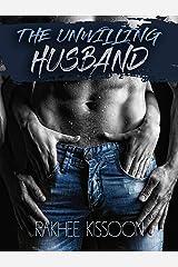 The Unwilling Husband Kindle Edition