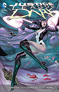Justice League Dark Vol. 6: Lost in Forever (The New 52)