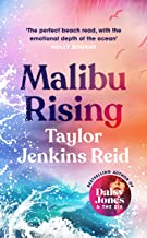 Malibu Rising: The new novel from the bestselling author of Daisy Jones & The Six
