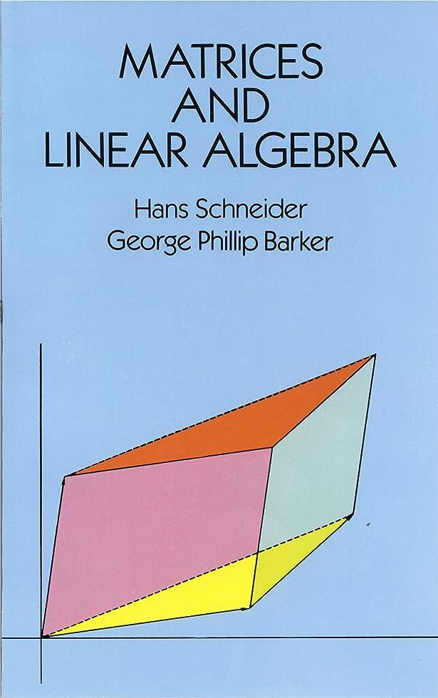 ボード警報時期尚早Matrices and Linear Algebra (Dover Books on Mathematics) (English Edition)