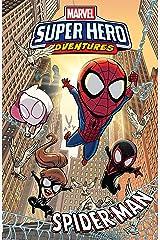 Marvel Super Hero Adventures: Spider-Man (Marvel Super Hero Adventures (2018-2019)) (English Edition) Format Kindle