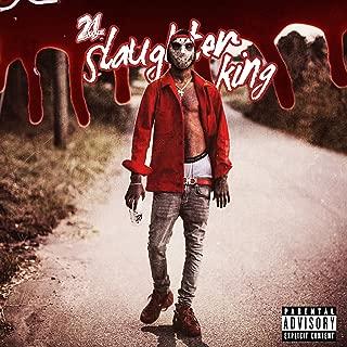 Slaughter King [Explicit]
