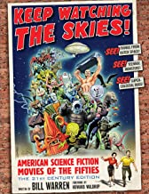 Keep Watching the Skies!: American Science Fiction Movies of the Fifties, The 21st Century Edition (English Edition)