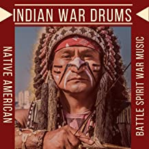 Indian War Drums - Native American Battle Spirit War Music