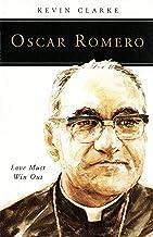 Oscar Romero: Love Must Win Out (People of God)