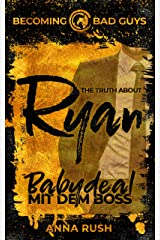 The Truth about Ryan – Babydeal mit dem Boss (Becoming Bad Guys 1) (German Edition) Format Kindle