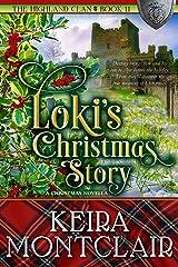 Loki's Christmas Story (The Highland Clan Book 11) Kindle Edition